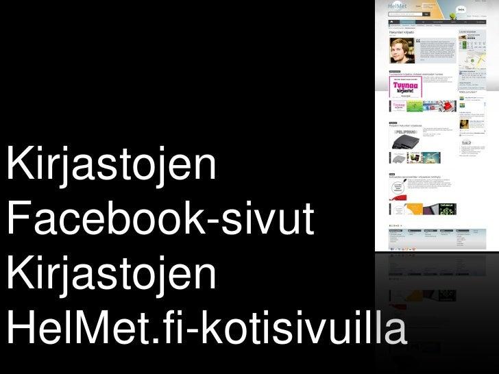 KirjastojenFacebook-sivutKirjastojenHelMet.fi-kotisivuilla