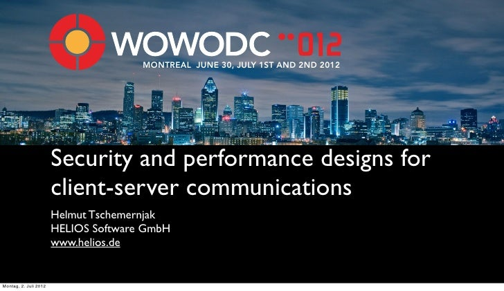 MONTREAL JUNE 30, JULY 1ST AND 2ND 2012                       Security and performance designs for                       c...