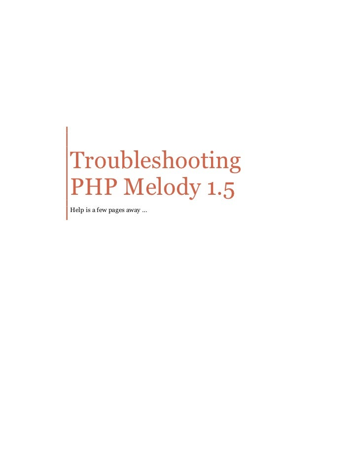 Troubleshooting PHP Melody 1.5 Help is a few pages away …