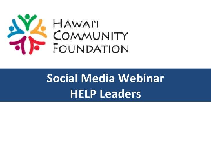 Social Media Webinar HELP Leaders