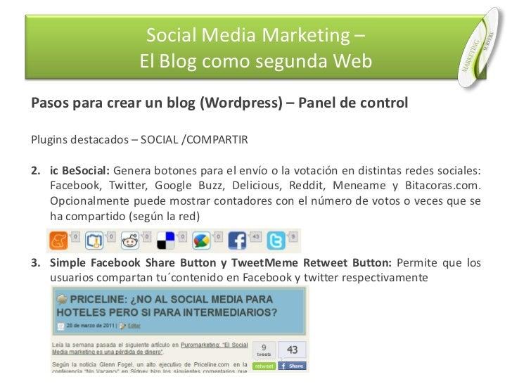 Pasos para crear un blog (Wordpress) – Panel de control<br />Plugins destacados – SOCIAL /COMPARTIR<br />ic BeSocial: Gene...