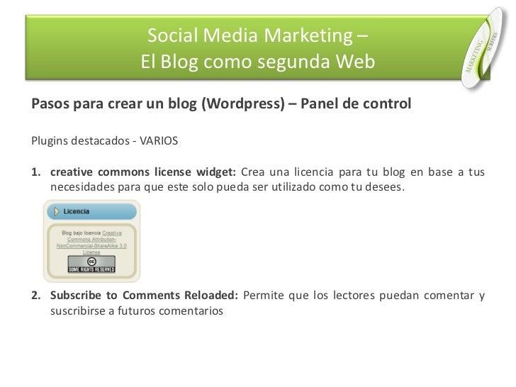 Pasos para crear un blog (Wordpress) – Panel de control<br />Plugins destacados - VARIOS<br />creative commons license wid...