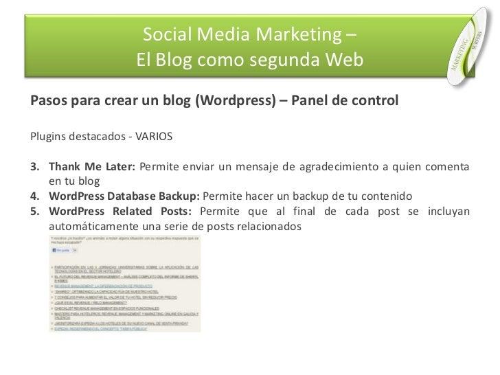 Pasos para crear un blog (Wordpress) – Panel de control<br />Plugins destacados - VARIOS<br />Thank Me Later: Permite envi...
