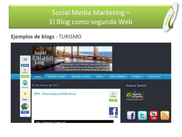 Ejemplos de blogs - TURISMO<br />Social Media Marketing –El Blog como segunda Web<br />