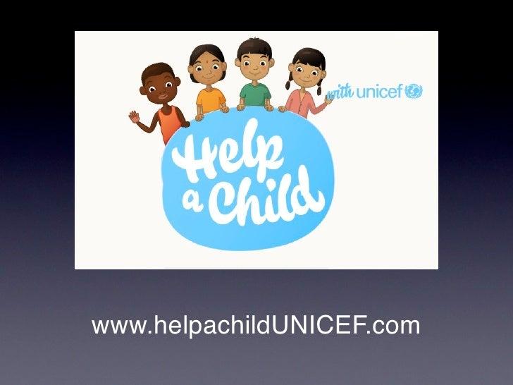 www.helpachildUNICEF.com