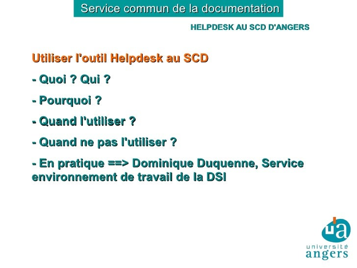 Service commun de la documentation                               HELPDESK AU SCD D'ANGERS    Utiliser l'outil Helpdesk au ...