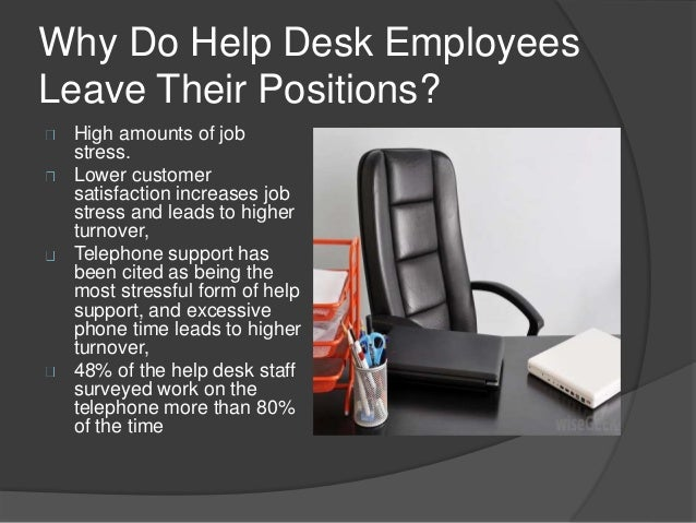 4. Why Do Help Desk ... Great Ideas
