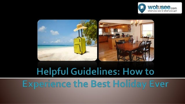 Planning to rent a holiday home but confused on where to start? Seeking for the ideal home for your holiday getaway is tou...