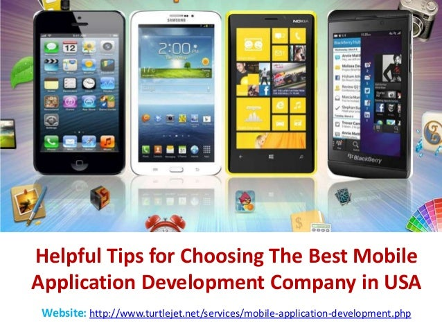 Helpful Tips for Choosing The Best MobileApplication Development Company in USAWebsite: http://www.turtlejet.net/services/...