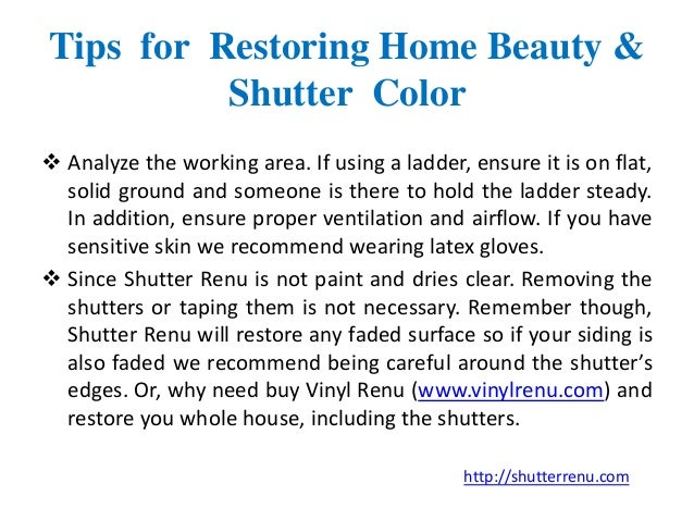 Helpful Tips For Home Improvement Amp Shutter Restoration