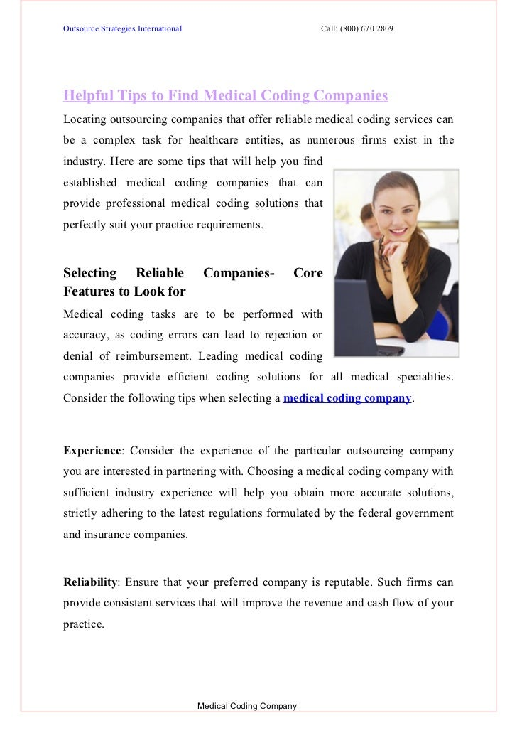 Outsource Strategies International                            Call: (800) 670 2809Helpful Tips to Find Medical Coding Comp...