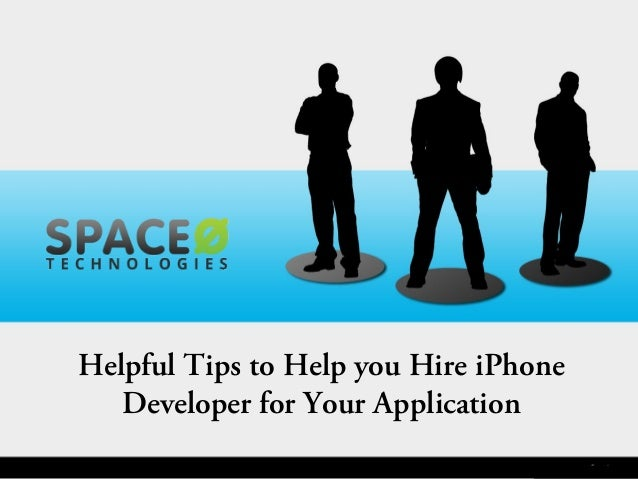 Helpful Tips to Help you Hire iPhone Developer for Your Application