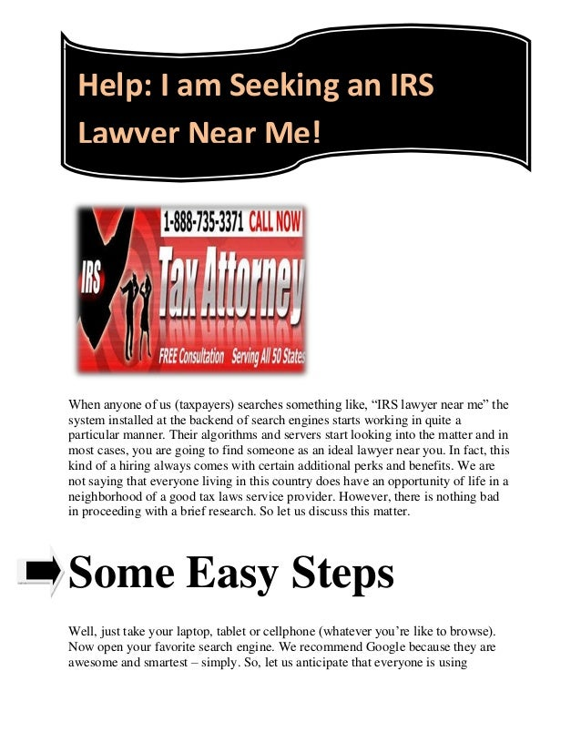 """Help: I am Seeking an IRS Lawyer Near Me! When anyone of us (taxpayers) searches something like, """"IRS lawyer near me"""" the ..."""