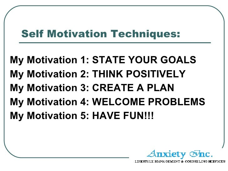self management and self motivation Self-motivation is people who are self-motivated, for example, tend to be more organised, have good time management skills and more self-esteem and confidence.