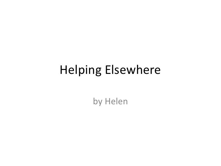 Helping Elsewhere<br />by Helen<br />