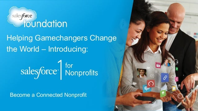 Become a Connected Nonprofit Helping Gamechangers Change the World – Introducing: