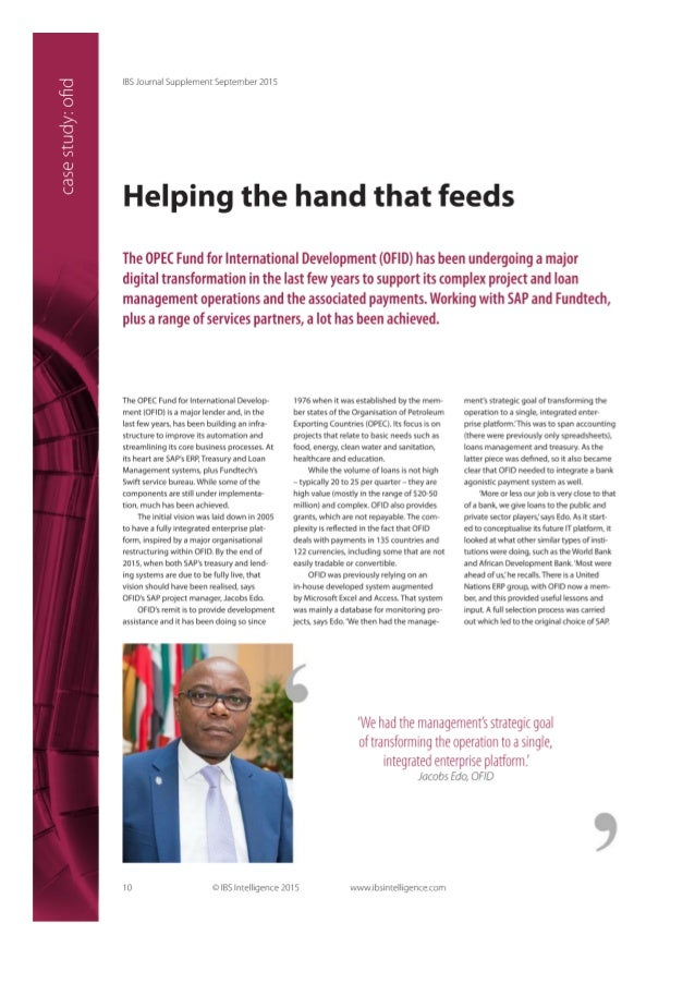 _O U:  O '>l _U 3 4-» m GJ m (U k)  IBS Journal Supplement September 201 5  Helping the hand that feeds  The OPEC Fund for...