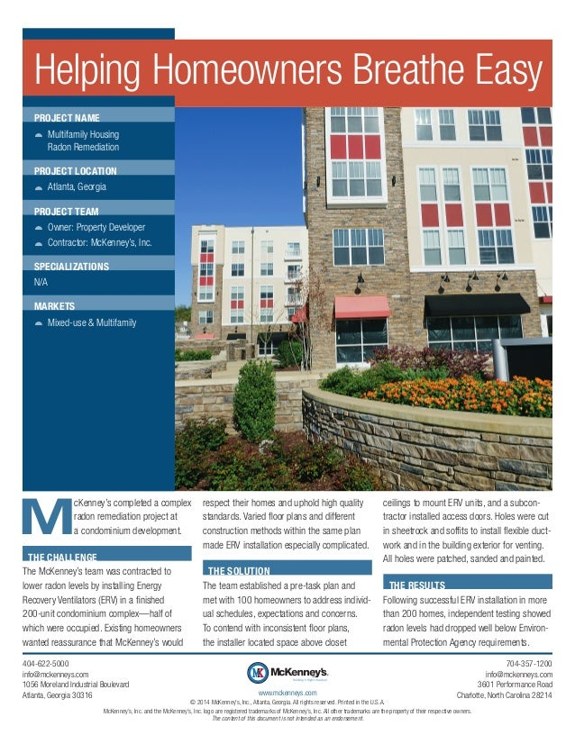 M cKenney's completed a complex radon remediation project at a condominium development. THE CHALLENGE The McKenney's team ...