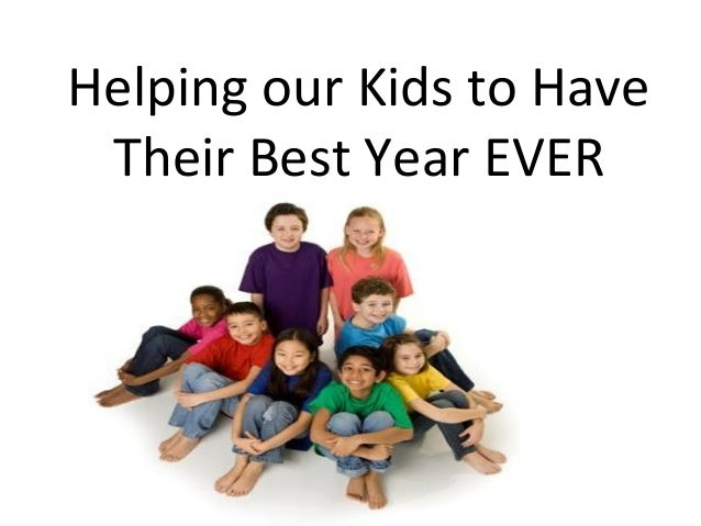 Helping our Kids to Have Their Best Year EVER
