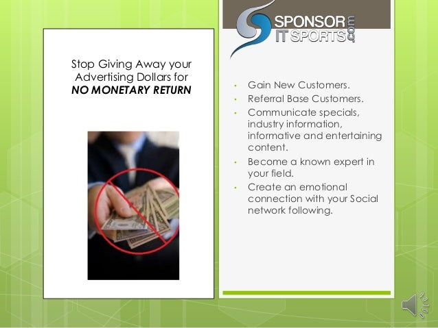 Stop Giving Away your Advertising Dollars for                           •   Gain New Customers.NO MONETARY RETURN         ...