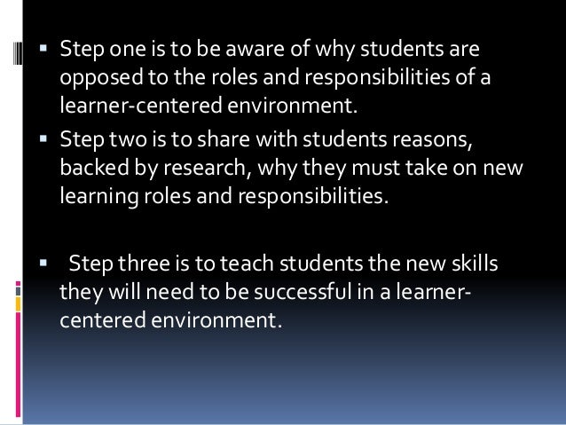 Helping students learn in a learner centered environmentby