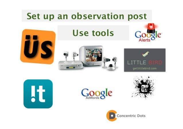 20 Set up an observation post Use tools