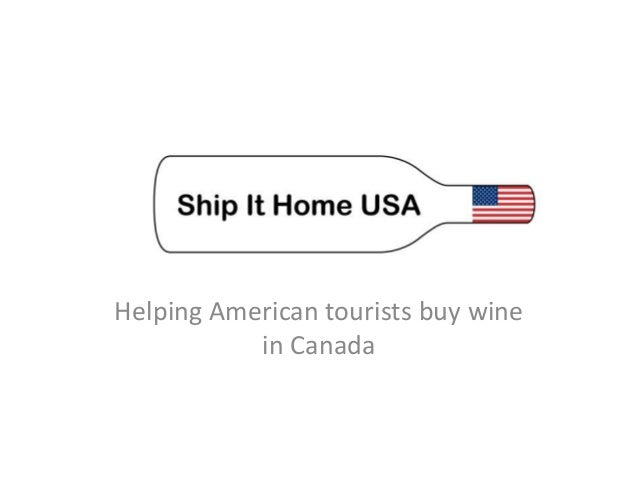 Helping American tourists buy winein Canada