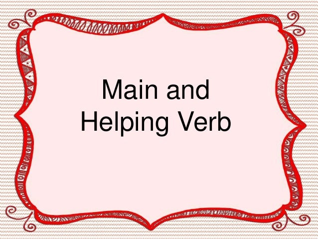 Main and Helping Verb