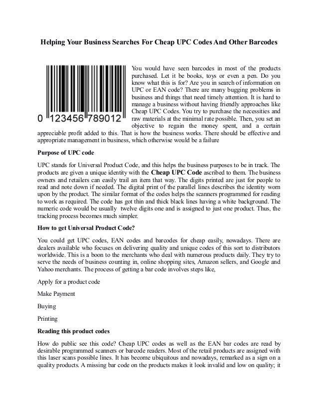 Helping Your Business Searches For Cheap UPC Codes And Other Barcodes                                      You would have ...