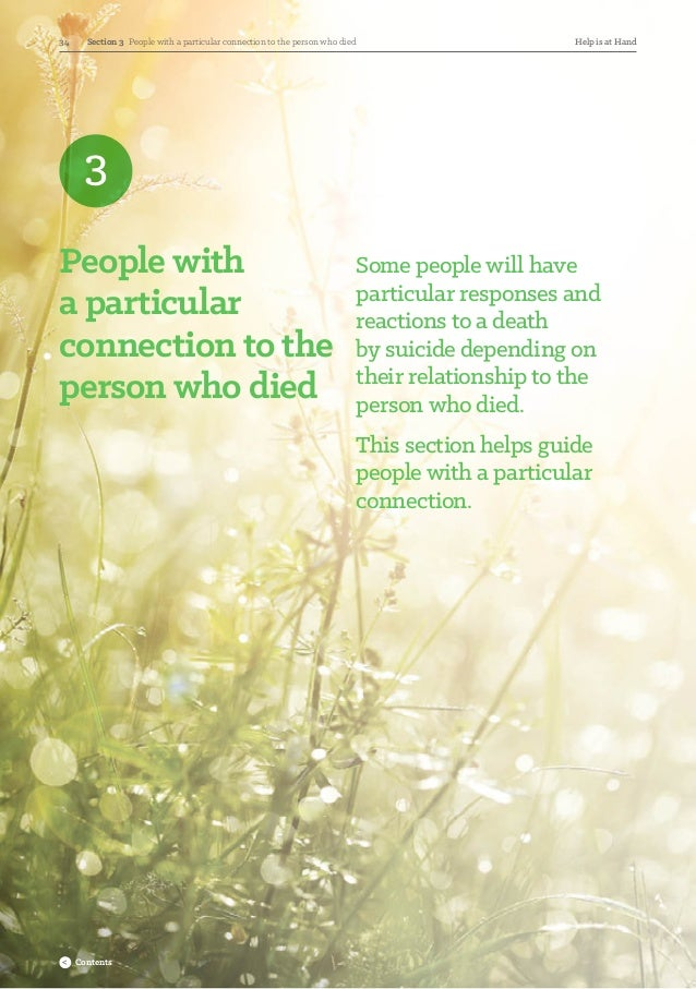 3 People with aparticular connection to the person who died Some people will have particular responses and reactions to a...