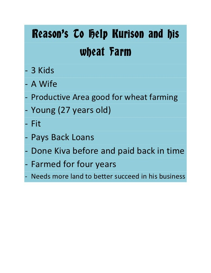 Reason's To Help Kurison and his wheat Farm<br /><ul><li>3 Kids