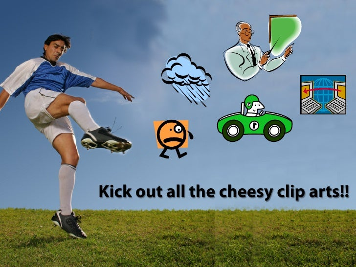 Kick out all the cheesy clip arts!!