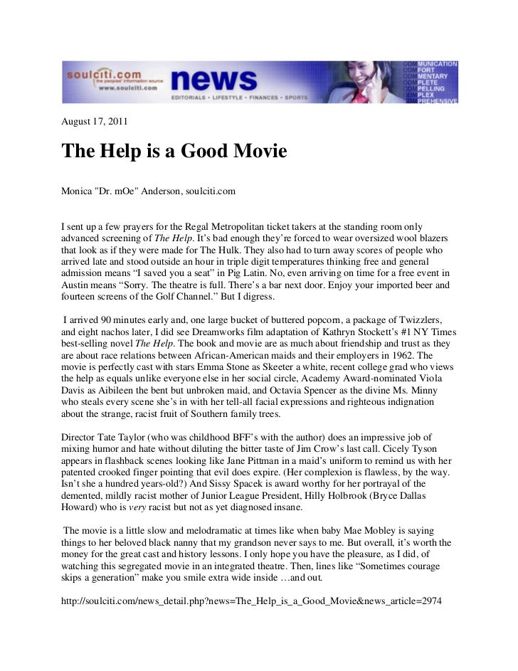 """August 17, 2011The Help is a Good MovieMonica """"Dr. mOe"""" Anderson, soulciti.comI sent up a few prayers for the Regal Metrop..."""