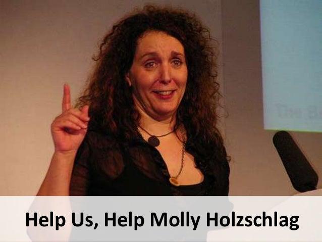 Help Us, Help Molly Holzschlag