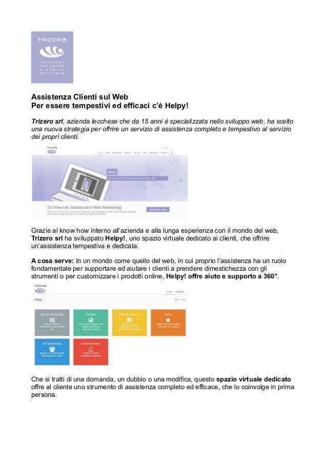 Assistenza Clienti sul Web Per essere tempestivi ed efficaci c'è Helpy! Trizero srl, azienda lecchese che da 15 anni è spe...