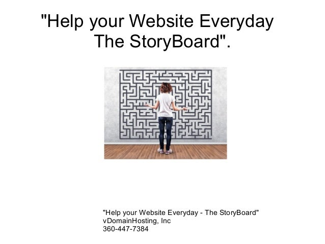 """Help your Website Everyday The StoryBoard"". The question: What do I do first? ""Help your Website Everyday - The StoryBoar..."