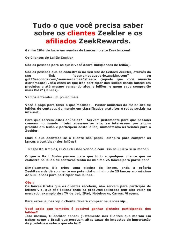 Tudo o que você precisa saber    sobre os clientes Zeekler e os       afiliados ZeekRewards.Ganhe 20% de lucro em vendas d...