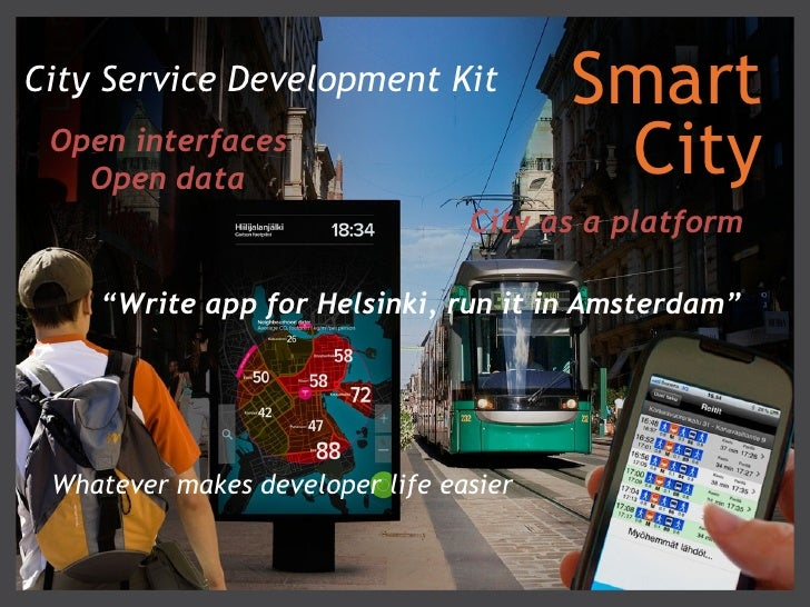 City Service Development Kit            Smart Open interfaces   Open data                             City                ...