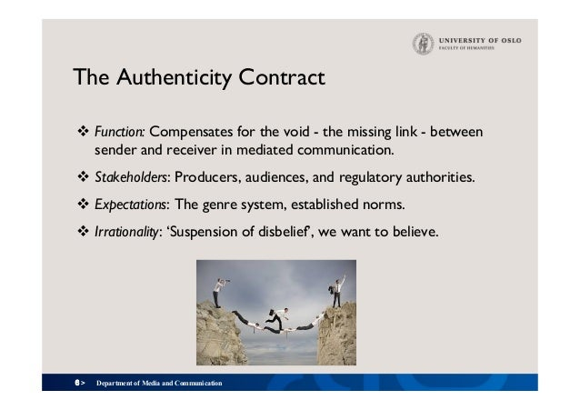 6 > The Authenticity Contract v Function: Compensates for the void - the missing link - between sender and receiver in me...
