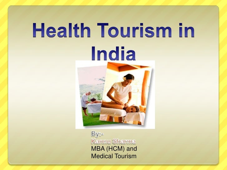 disadvantages of health tourism in india India is becoming the 2nd medical tourism destination after thailand chennai is regarded as india's health city as it attracts 45% of health tourists visiting india and 40% of domestic health tourists india's medical tourism sector was expected to experience an annual growth rate of 30% from 2012, making it a $2 billion industry by 2015.