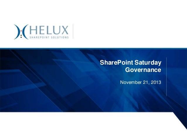 SharePoint Saturday Governance November 21, 2013