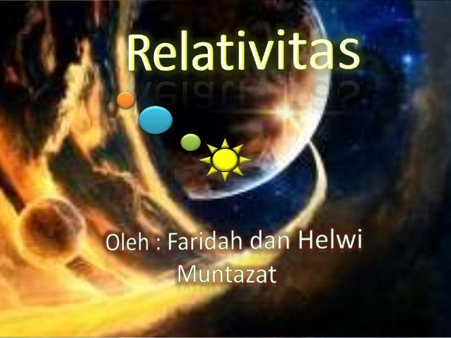 Materi               Pengertian               RelativitasContoh Soal    Relativitas               Newton                  ...