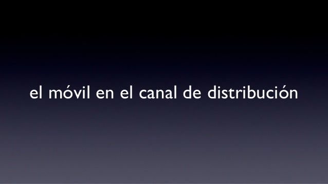 el móvil en el canal de distribución
