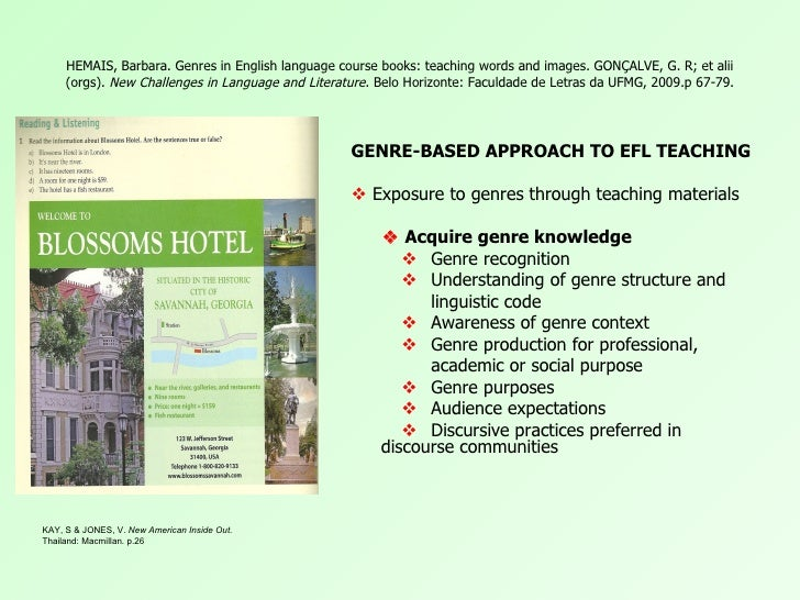 HEMAIS, Barbara. Genres in English language course books: teaching words and images. GONÇALVE, G. R; et alii     (orgs). N...