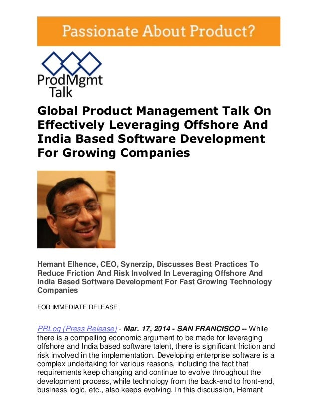Global Product Management Talk On Effectively Leveraging Offshore And India Based Software Development For Growing Compani...