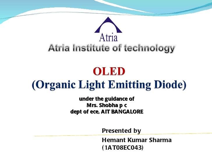 under the guidance of      Mrs. Shobha p cdept of ece, AIT BANGALORE           Presented by           Hemant Kumar Sharma ...