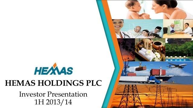 HEMAS HOLDINGS PLC Investor Presentation 1H 2013/14
