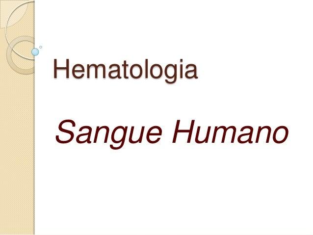 Hematologia Sangue Humano