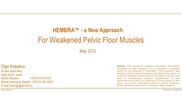 HEMBRA™ - a New Approach                              For Weakened Pelvic Floor Muscles                                   ...