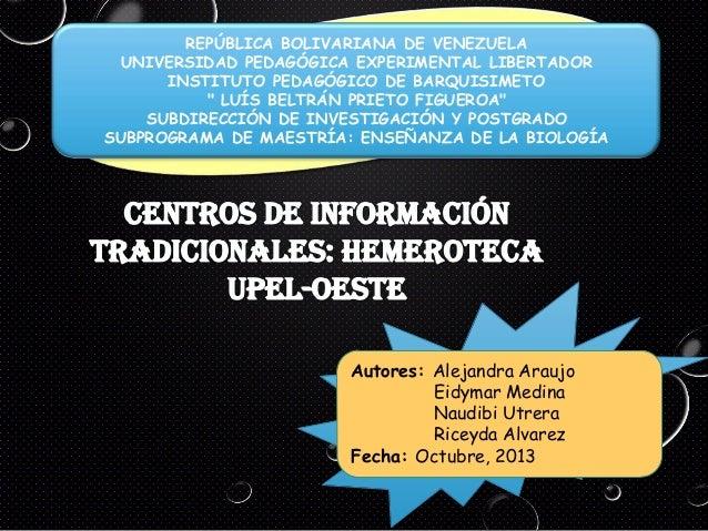 "REPÚBLICA BOLIVARIANA DE VENEZUELA UNIVERSIDAD PEDAGÓGICA EXPERIMENTAL LIBERTADOR INSTITUTO PEDAGÓGICO DE BARQUISIMETO "" L..."